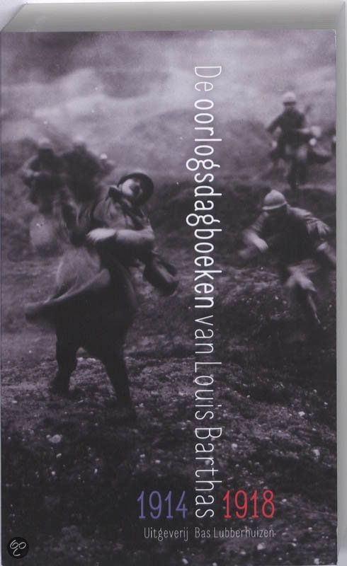 De oorlogsdagboeken van Louis Barthas