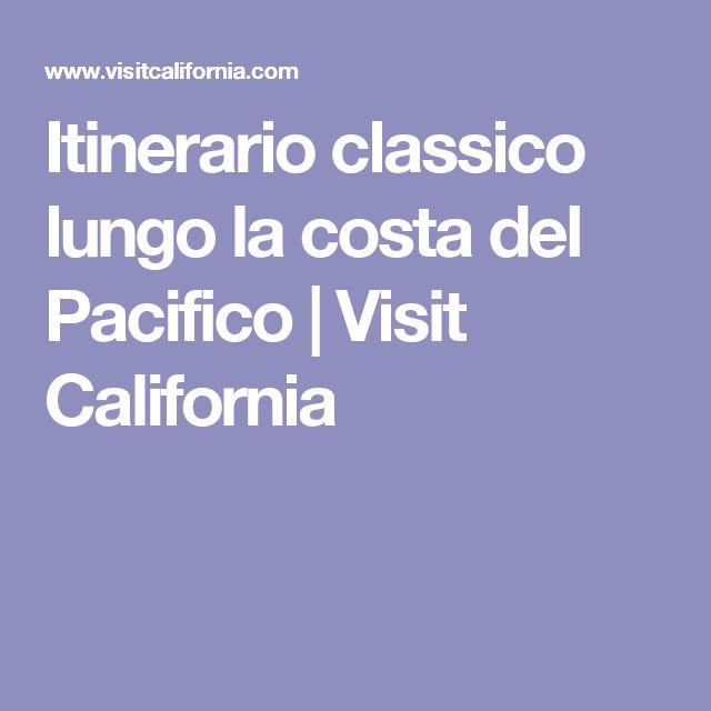 Itinerario classico lungo la costa del Pacifico | Visit California