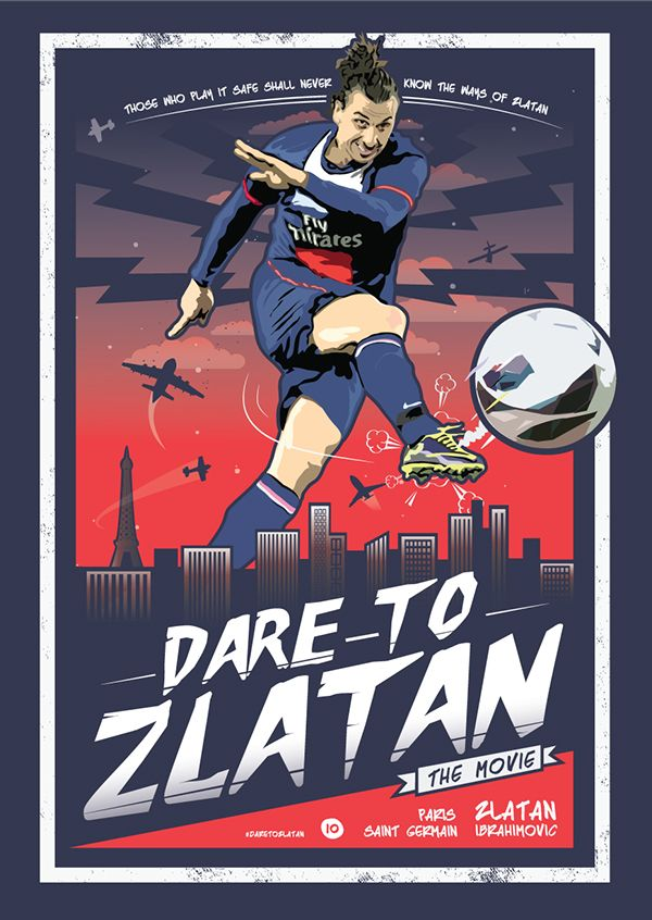 'Dare To Zlatan' Movie Poster by Kieran Carroll, via Behance #soccer #poster