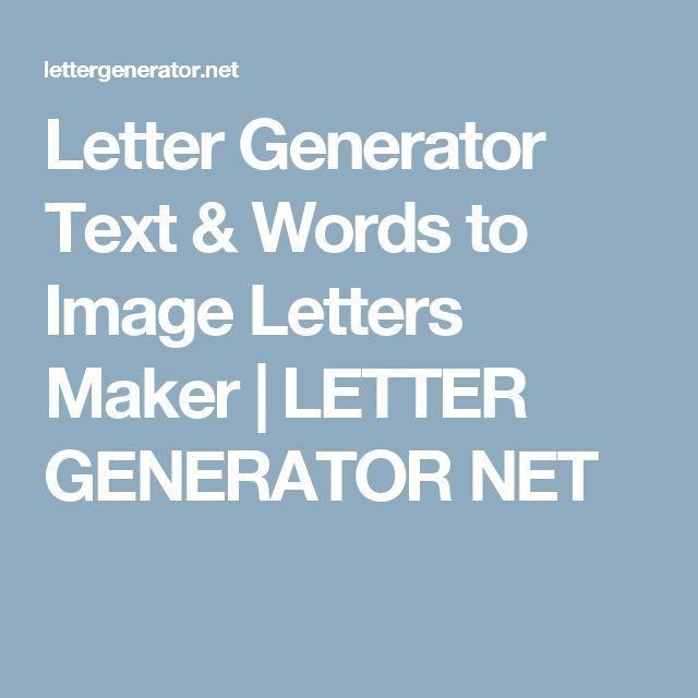 Letter Generator Text & Words to Image Letters Maker | LETTER GENERATOR NET