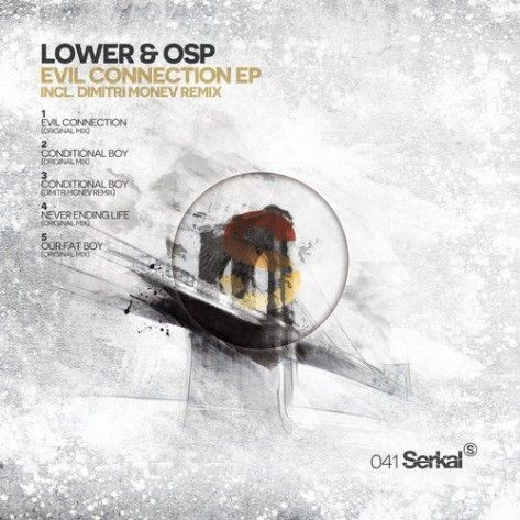 Lower & Osp Evil Connection EP - http://minimalistica.me/techno/lower-osp-evil-connection-ep/