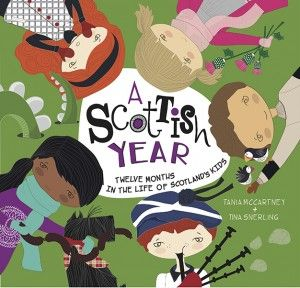 A Scottish Year by Tania McCartney and Tina Snerling
