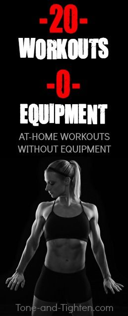 20 of the best at-home workouts with no equipment required! | Tone-and-Tighten.com