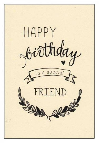 Happy birthday to a special friend Greeting card