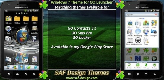 Windows 7 GO Launcher Ex theme  apk for phone devices. Tablet version also available in my other apps.    You need GO LAUNCHER EX to use this theme. I have seen some users just don´t read the requirements in the description. More than 6 million downloads, and more than 2 million active installations of the Windows 7 theme.