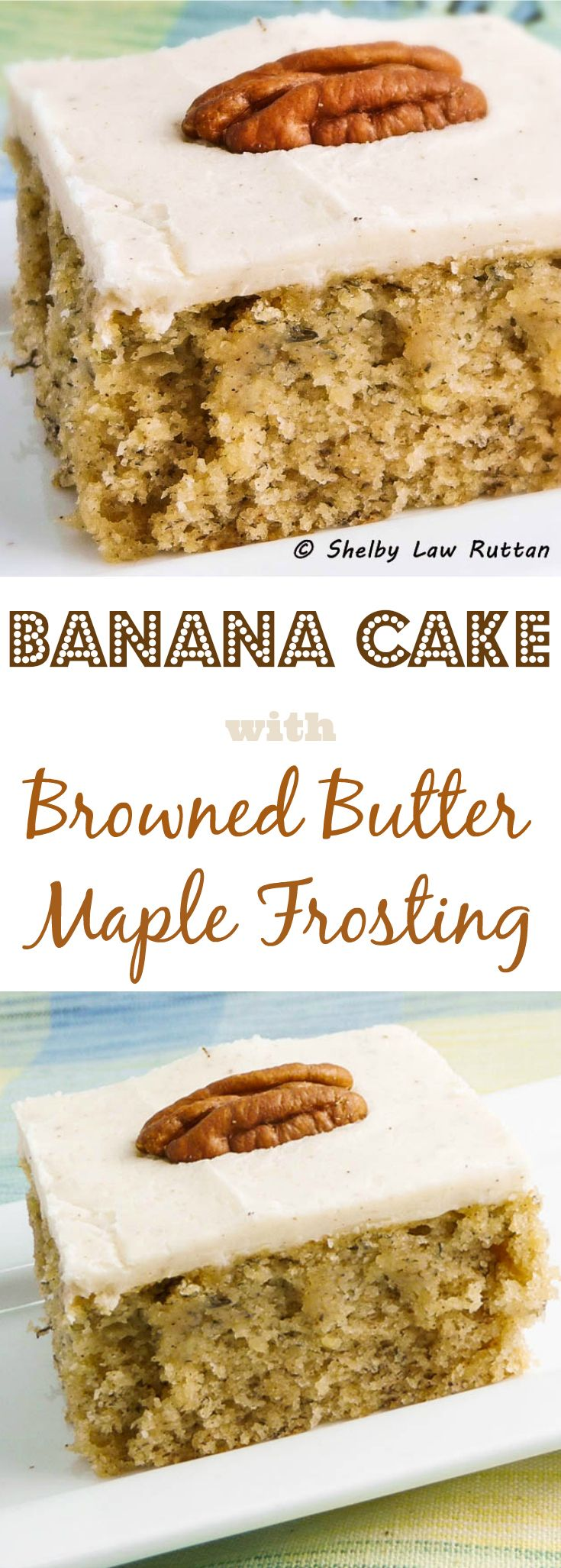 Banana Cake with Browned Butter Maple Frosting has amazing texture and flavor with that intense browned butter flavor that melds so well with bananas!