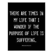 #Life #Purpose Awareness #Inspirational Quote Wisdom Poster #antidepressant #lol