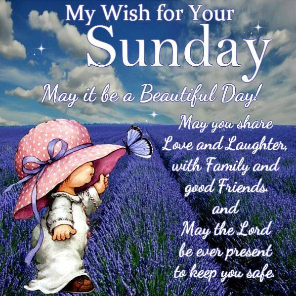 Sunday - May it be a beautiful day
