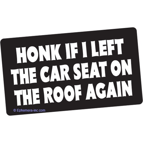Funniest bumper sticker