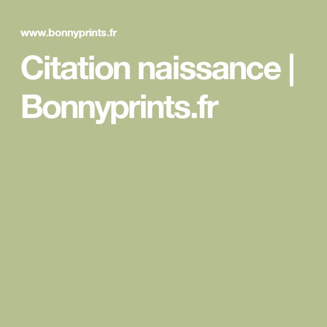 Citation naissance | Bonnyprints.fr