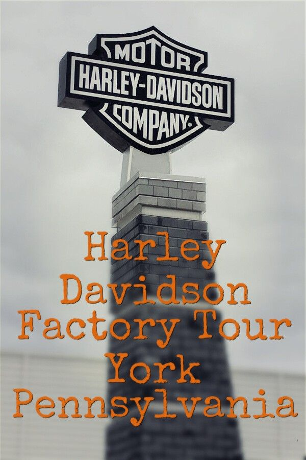 The Harley Davidson Steel Toe Tour In York Pa Experience Adventure 24 Of 100 Harley Davidson York Pennsylvania Factory Tours