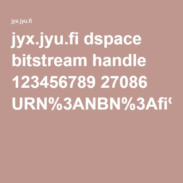 jyx.jyu.fi dspace bitstream handle 123456789 27086 URN%3ANBN%3Afi%3Ajyu-2011052710927.pdf?sequence=1