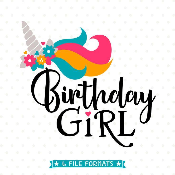 Birthday Girl SVG, Unicorn Birthday SVG, Unicorn Iron On
