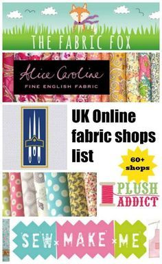 Big list of 60+ UK Online fabric shops. Oh dear, I feel a shopping spree coming on :-)