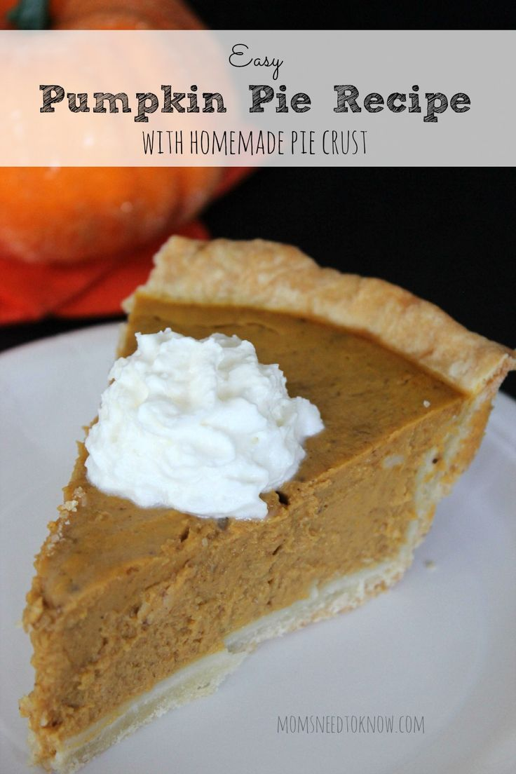 Try this Easy Pumpkin Pie Recipe with Homemade Pie Crust recipe and you will never buy another pumpkin pie at the store again!