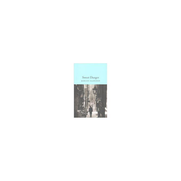 Sweet Danger (Hardcover) (Margery Allingham)