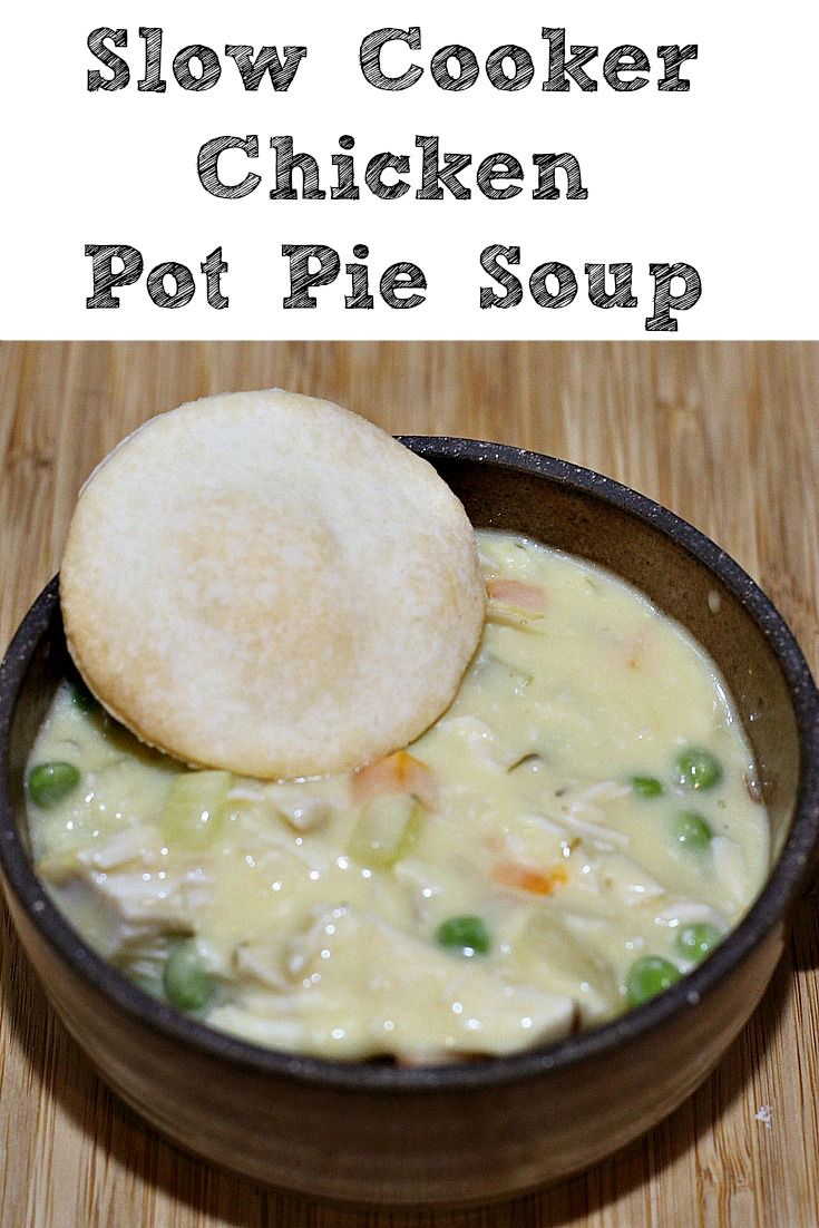 This Easy Delicious Slow Cooker Chicken Pot Pie Soup is the perfect soup to whip up in the crockpot! The bonus is the house will smell amazing all day while it cooks. Plus it's frugal because all ingredients can be found in cabinets, add in pie crust discs or biscuits to make it even better! #crockpotrecipes  #crockpot  #frugal #dinner