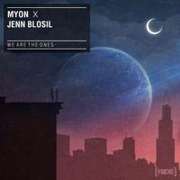 Myon with Jenn Blosil - We Are The Ones (Radio Edit) by myonmuzik on SoundCloud