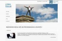 Lynda Poulin - Psychologue Visitez http://www.creation-site-internet.ca/portfolio/Lynda-Poulin---Psychologue-ID-151.php Ce site vous permet d'obtenir des sessions de thérapie individuelle par vidéoconférence, avec une psychologue reconnue par l'ordre des psychologues du Québec. Les sessions de thérapie se déroulent comme dans un bureau privé, mais dans le confort de votre domicile.