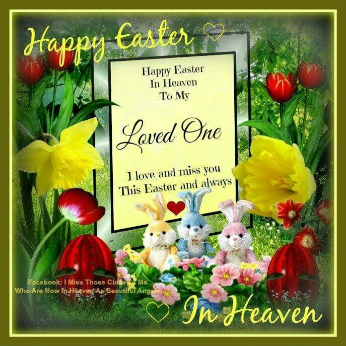 Happy Easter In Heaven
