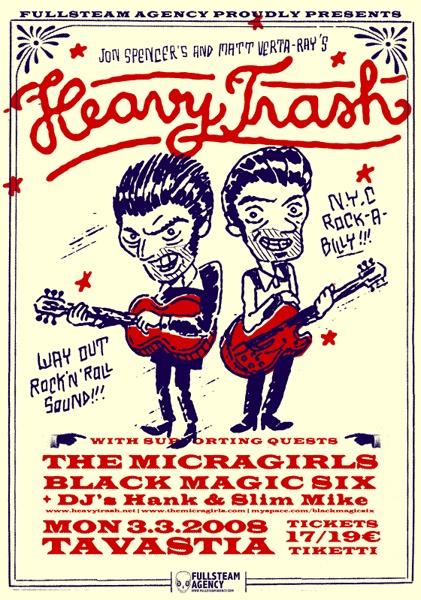 Illustration for Jon Spencer's & Matt Verta-Ray's Heavy Trash poster and t-shirt. Design by Sami Vähä-Aho 2008.
