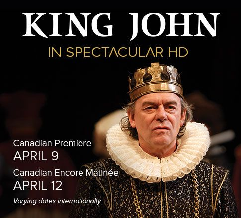 Enter the dark and dangerous world of King John in Shakespeare's majestic drama of ambition and betrayal. King John hits cinemas in spectacular HD on April 9 & 12.