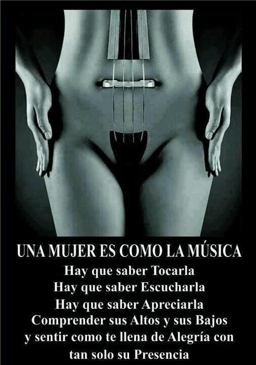 La música como la mujer...