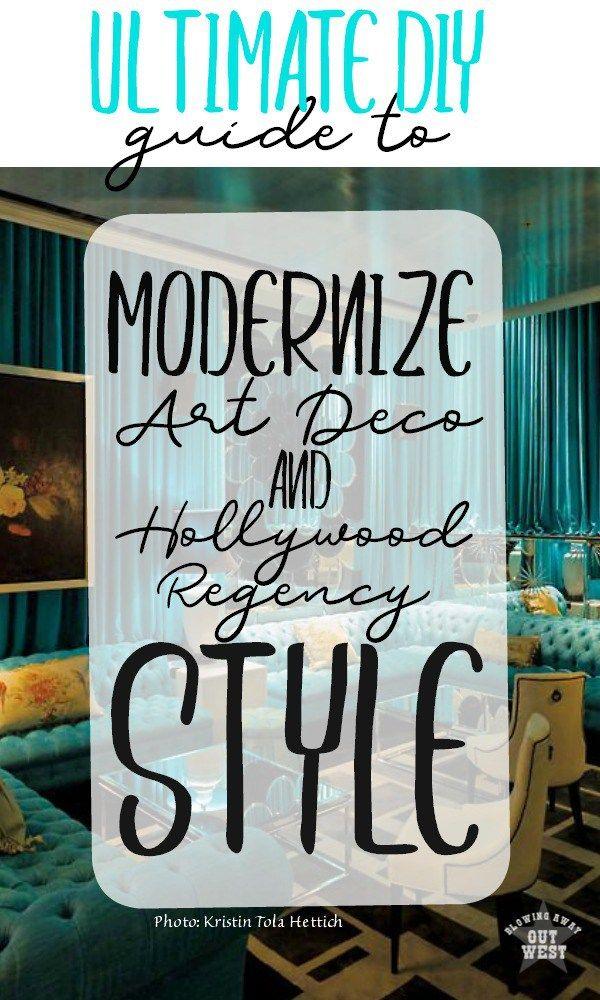 How to Modernize Hollywood Regency & Art Deco Styles | blowingawayoutwes... -* W...