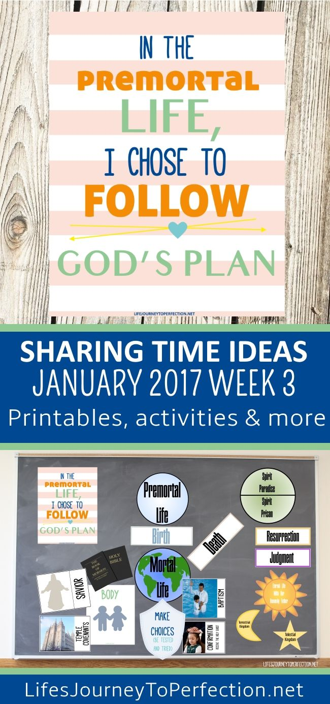 LDS SHARING TIME IDEAS FOR JANUARY 2017 WEEK 3 IN THE PREMORTAL LIFE I CHOSE TO FOLLOW GOD'S PLAN PRINTABLES ACTIVITIES AND MORE