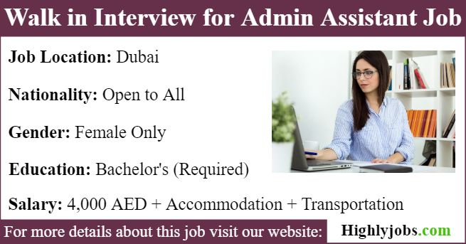Walk In Interview For Female Admin Assistant Job In Dubai Assistant Jobs Admin Assistant Personal Assistant Services