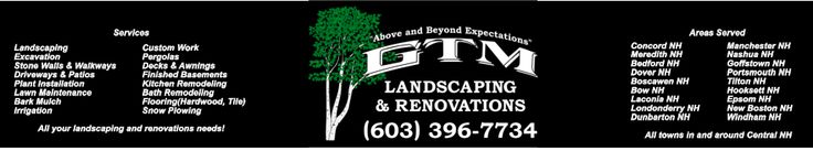 Areas Served   Concord NHManchester NH  Meredith NH Nashua NH Bedford NH Goffstown NH Dover NHPortsmouth NH Boscawen NHTilton NH Bow NHHooksett NH Laconia NHEpsom NH Londonderry NHNew Boston NH Dunbarton NHWindham NH   All towns in and around Central NH  Services  LandscapingCustom Work ExcavationPergolas Stone Walls & WalkwaysDecks & Awnings Driveways & PatiosFinished Basements Plant InstallationKitchen Remodeling Lawn MaintenanceBath Remodeling Bark…
