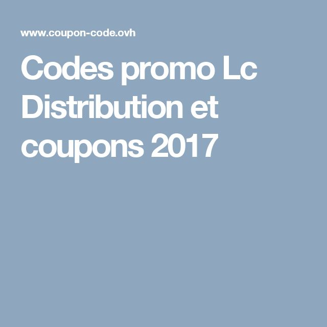 Codes promo Lc Distribution et coupons 2017