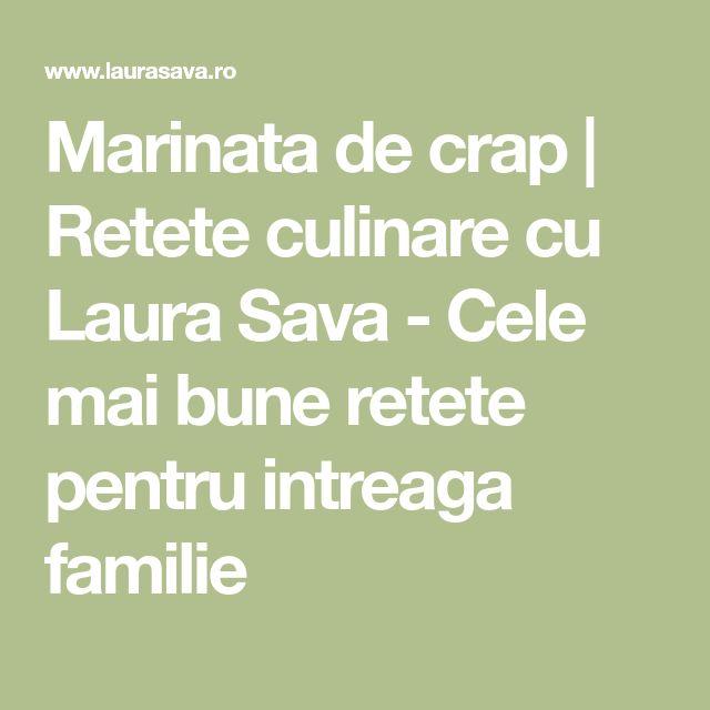 Marinata de crap | Retete culinare cu Laura Sava - Cele mai bune retete pentru intreaga familie