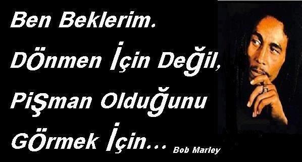 bob marley sözleri – resimli laf sokan sözler – resimli iğneleyici …