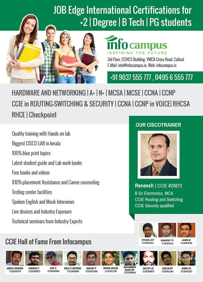 We can help you to secure a job. Contact our experts to select the right course for you on CISCO certification. 	#Calicuttraining  	#Calicut  	#Kerala  Visit http://infocampus.in/courses/