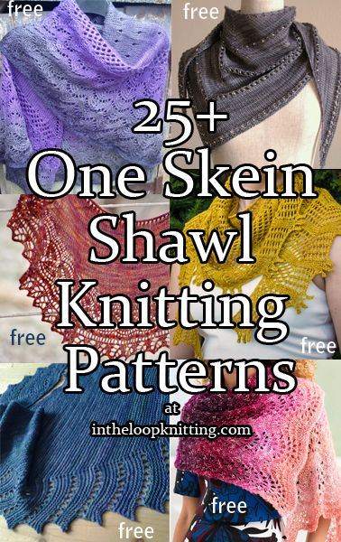 Knitting Patterns for One Skein Shawls. Most patterns are free
