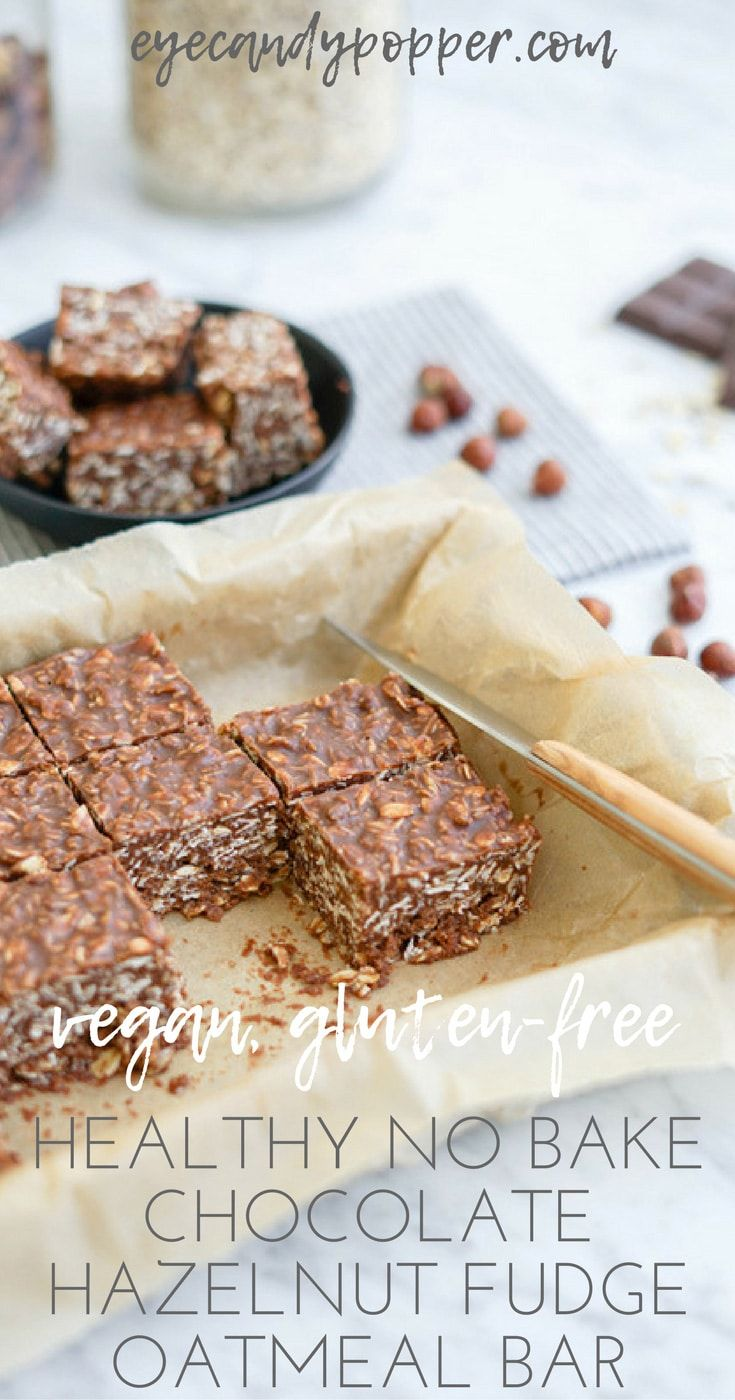 Healthy No Bake Chocolate Hazelnut Fudge Oatmeal Bar | Vegan | Gluten-Free | Refined Sugar-Free via @eyecandypopper
