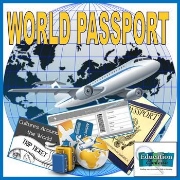 WORLD PASSPORT:  CULTURES AROUND THE WORLD - Trip Ticket: Just redesigned this passport! Now you can change the text through text boxes in PowerPoint. This can be use by students in the U.S. or by students anywhere in the world.