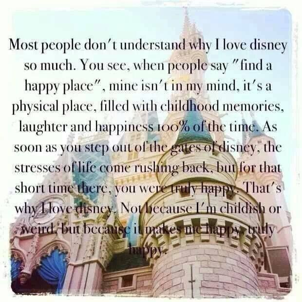 Quote For Happy Place Disney World: Disney Is My Happy Place Where I Can Relive My Childhood