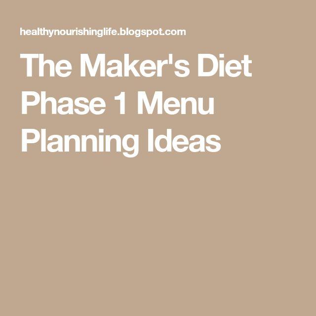 The Maker's Diet Phase 1 Menu Planning Ideas