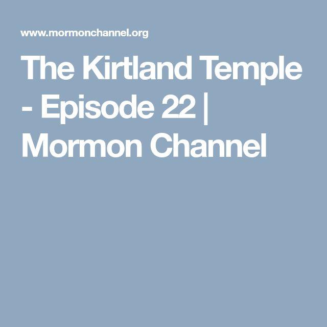 The Kirtland Temple - Episode 22 | Mormon Channel
