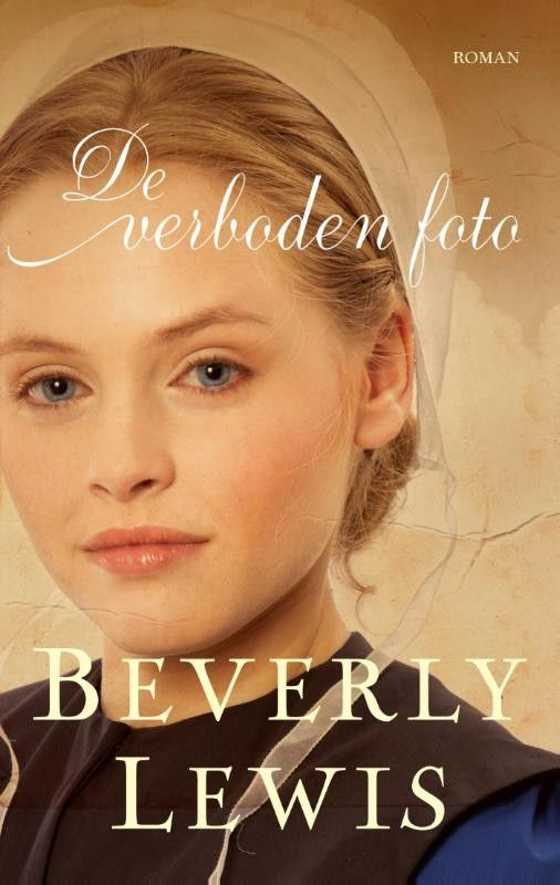 De verboden foto – Beverly Lewis