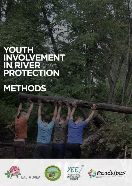 River protection and conservation - youth engagement and youth activism  A publication from our Latvian and Portuguese members