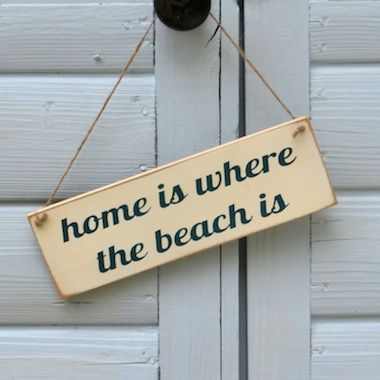 Home is Where the Beach Is!