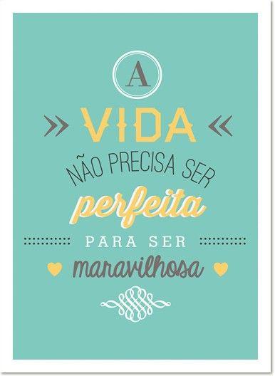 Poster Frase A vida nao precisa ser perfeita - loja online