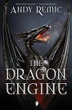 The Dragon Engine, by Andy Remic | Fantasy | SFReader.com Book Review