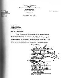 The President's Commission on the Assassination of President Kennedy, known unofficially as the Warren Commission, was established to investigate the assassination of  President John F. Kennedy. Its 889-page final report was presented to President Johnson on September 24, 1964 and made public three days later. It concluded that Lee Harvey Oswald acted alone in killing Kennedy and wounding Texas Governor John Connally and that Jack Ruby also acted alone when he killed Oswald a few days later.