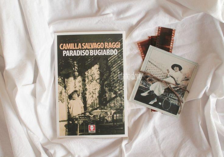 Paradiso bugiardo di Camilla Salvago Raggi @edizionilindau