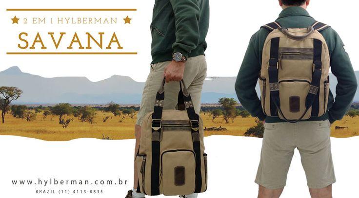 Savana, a nova 2 em 1 da Hylberman. Difícil vai ser escolher se vai usar como mochila ou mala. www.hylberman.com.br #mochila #lona #couro #hylberman #homem #moda