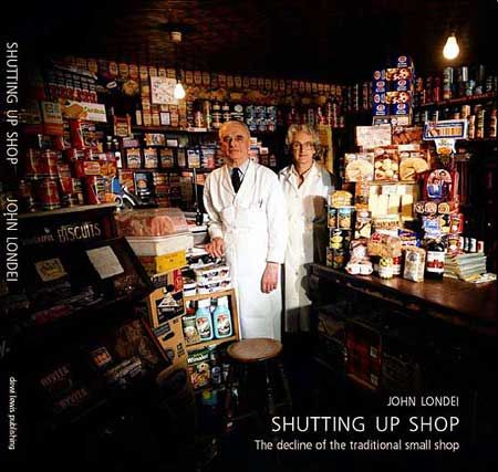 Shutting Up Shop - One of my favourite books - The decline of the traditional shop by John Londel
